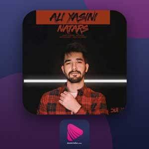 نترس علی یاسینی | دانلود آهنگ نترس علی یاسینی رایگان با کیفیت عالی + متن کامل