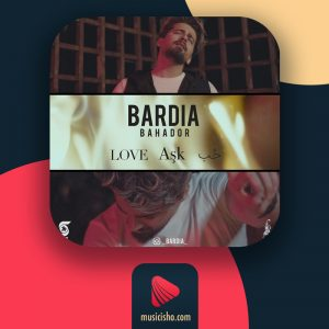 بردیا Hob Ask Love   دانلود اهنگ جدید بردیا Hob Ask Love + متن اهنگ