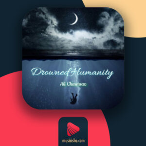 علی چرمساز – Drowned Humanity